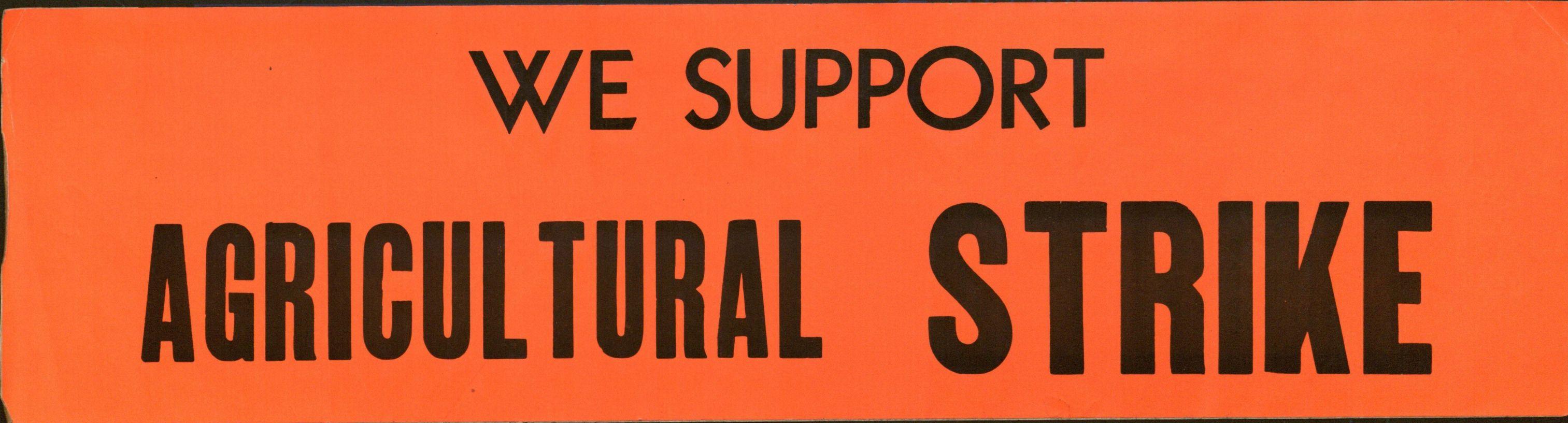 Bumper Sticker: We Support Agricultural Strike.