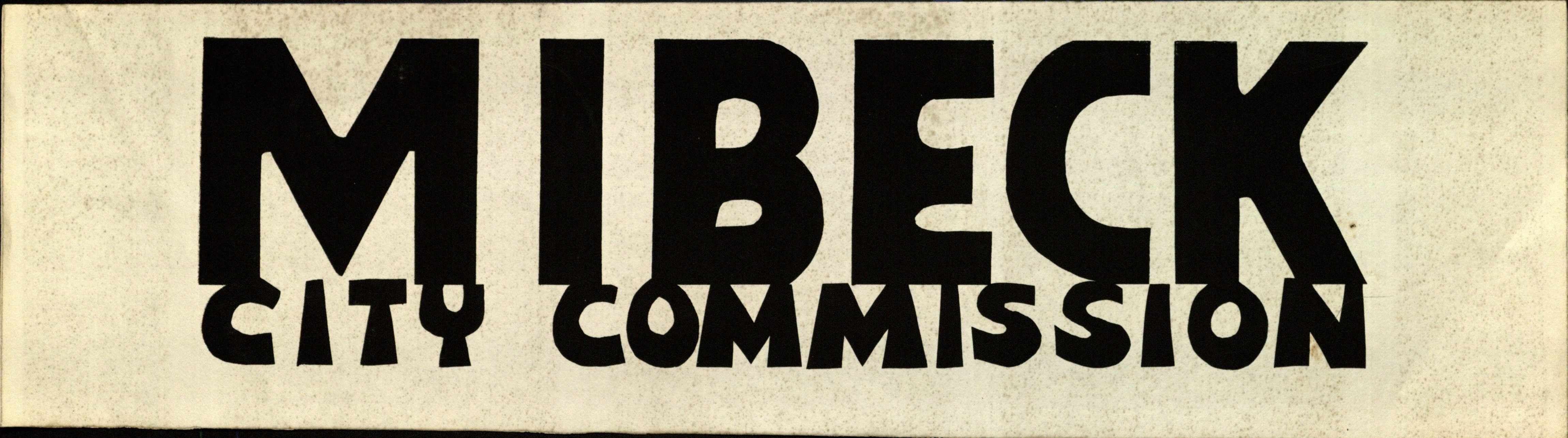 Bumper Sticker: Mibeck City Commission.