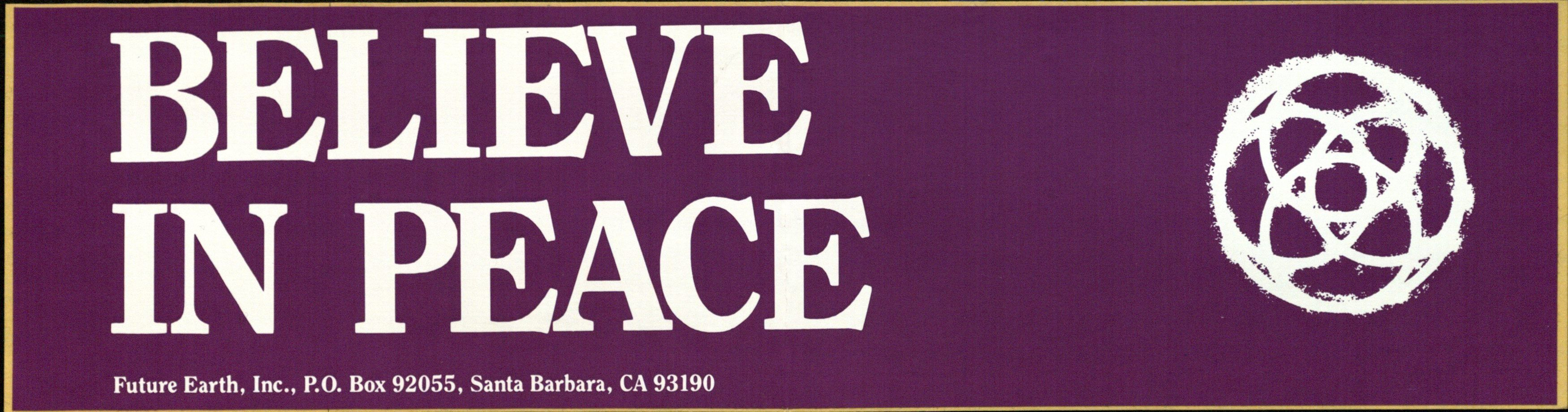 Bumper Sticker: Believe in Peace
