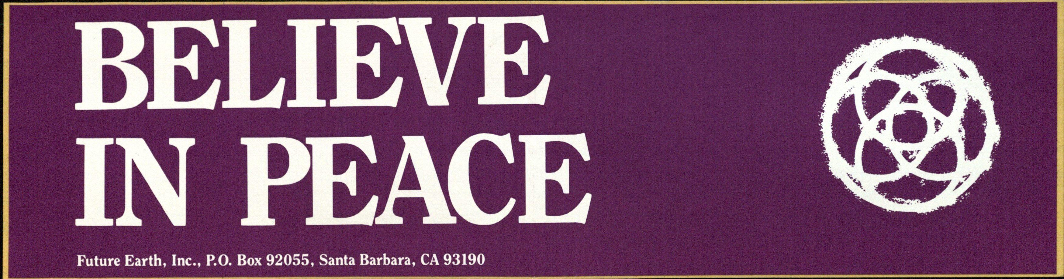 Bumper Sticker: Believe in Peace