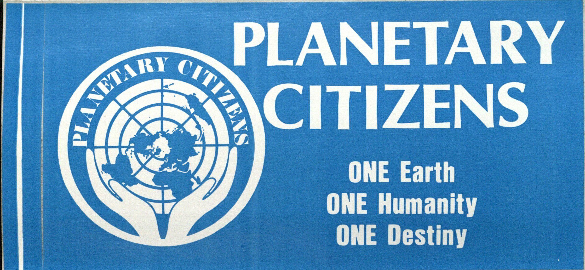Bumper Sticker: Planetary Citizens.