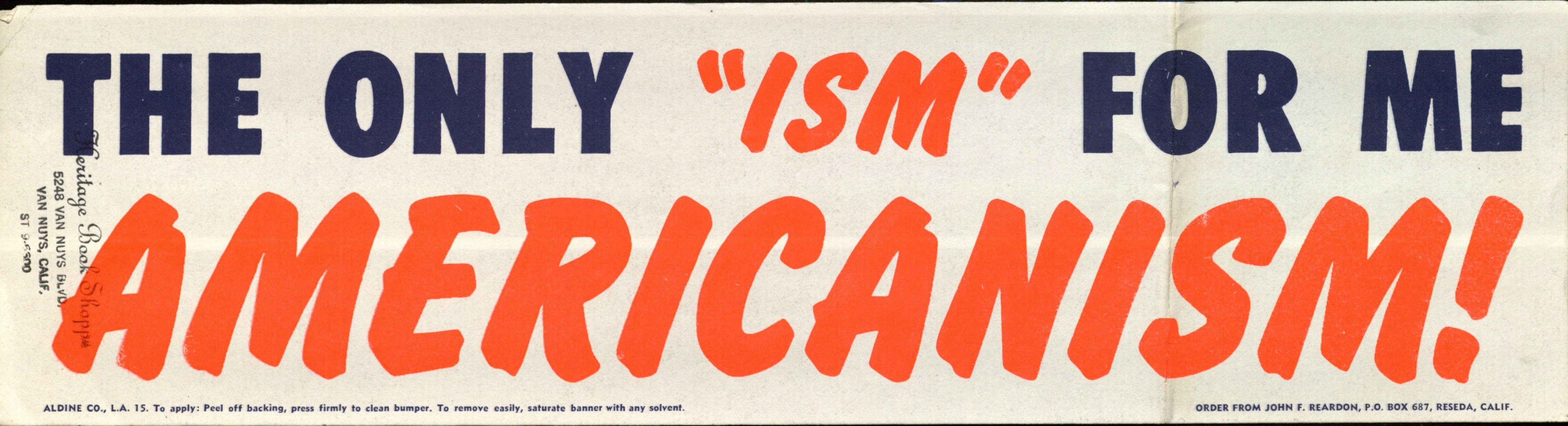 "Bumper Sticker: The only ""ism"" for me is Americanism"