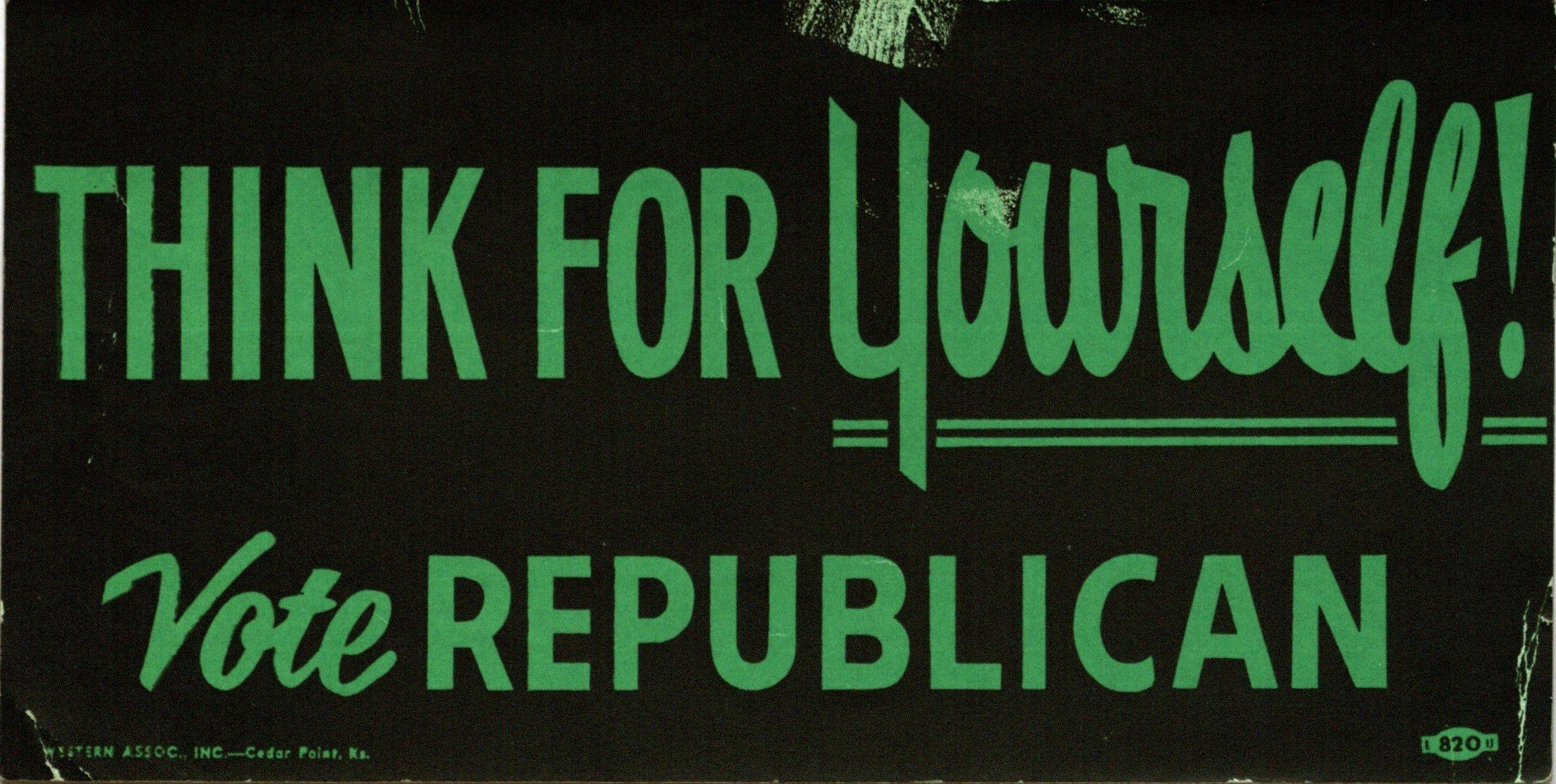 Bumper Sticker: Think for yourself / Vote Republican