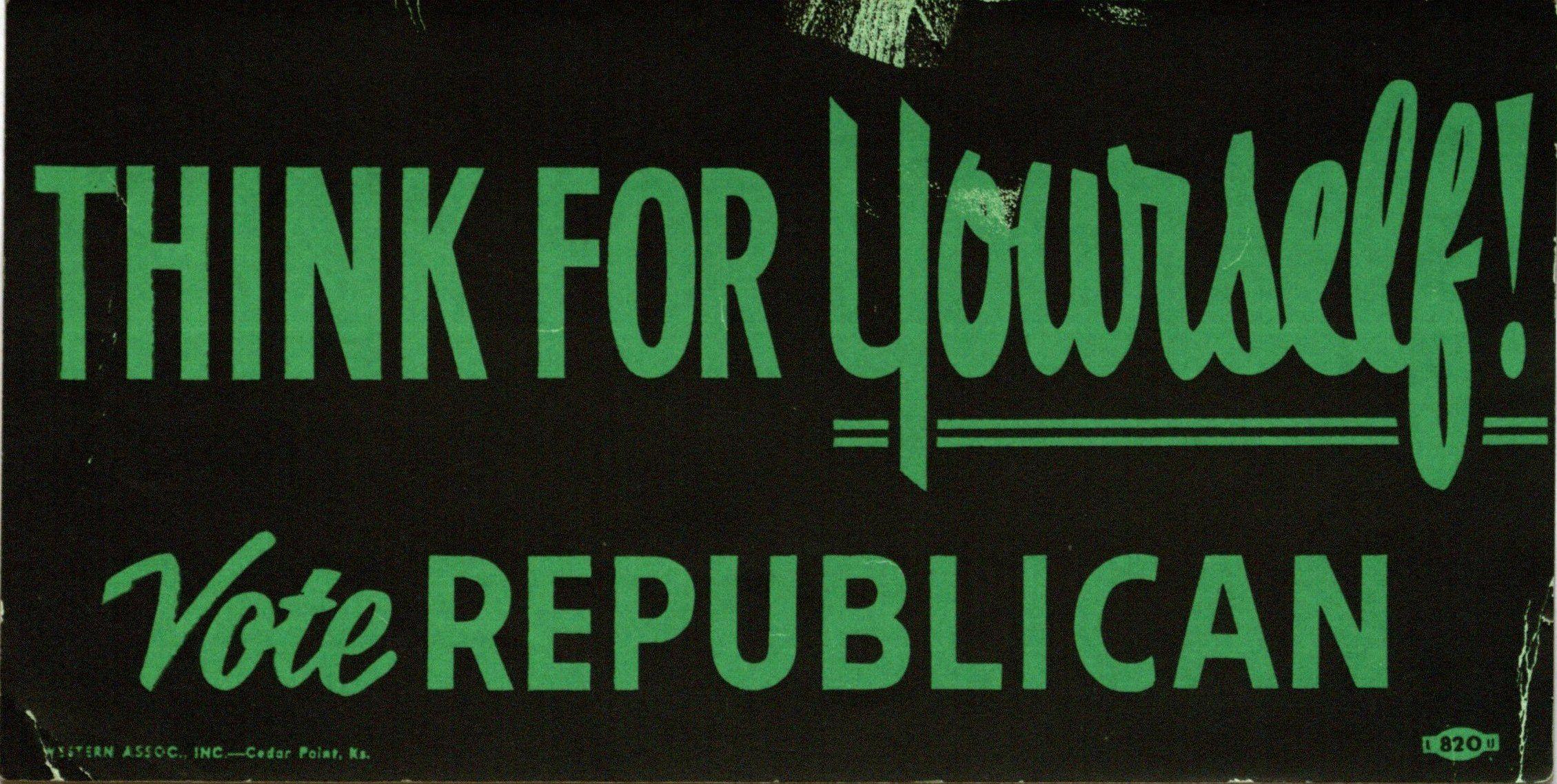 Bumper Sticker: Think for yourself / Vote Republican