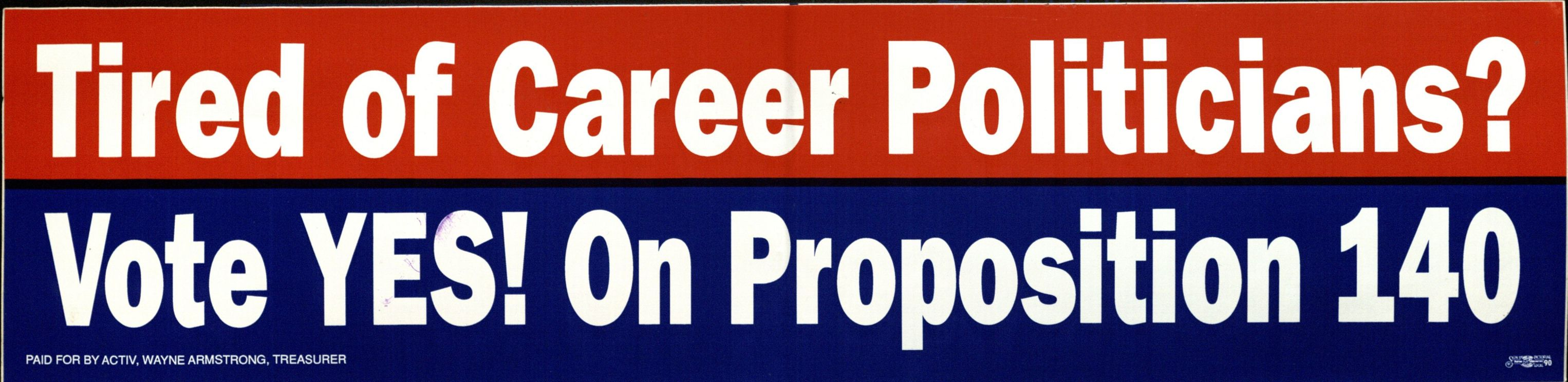 Bumper Sticker: Tired of Career Politicians?
