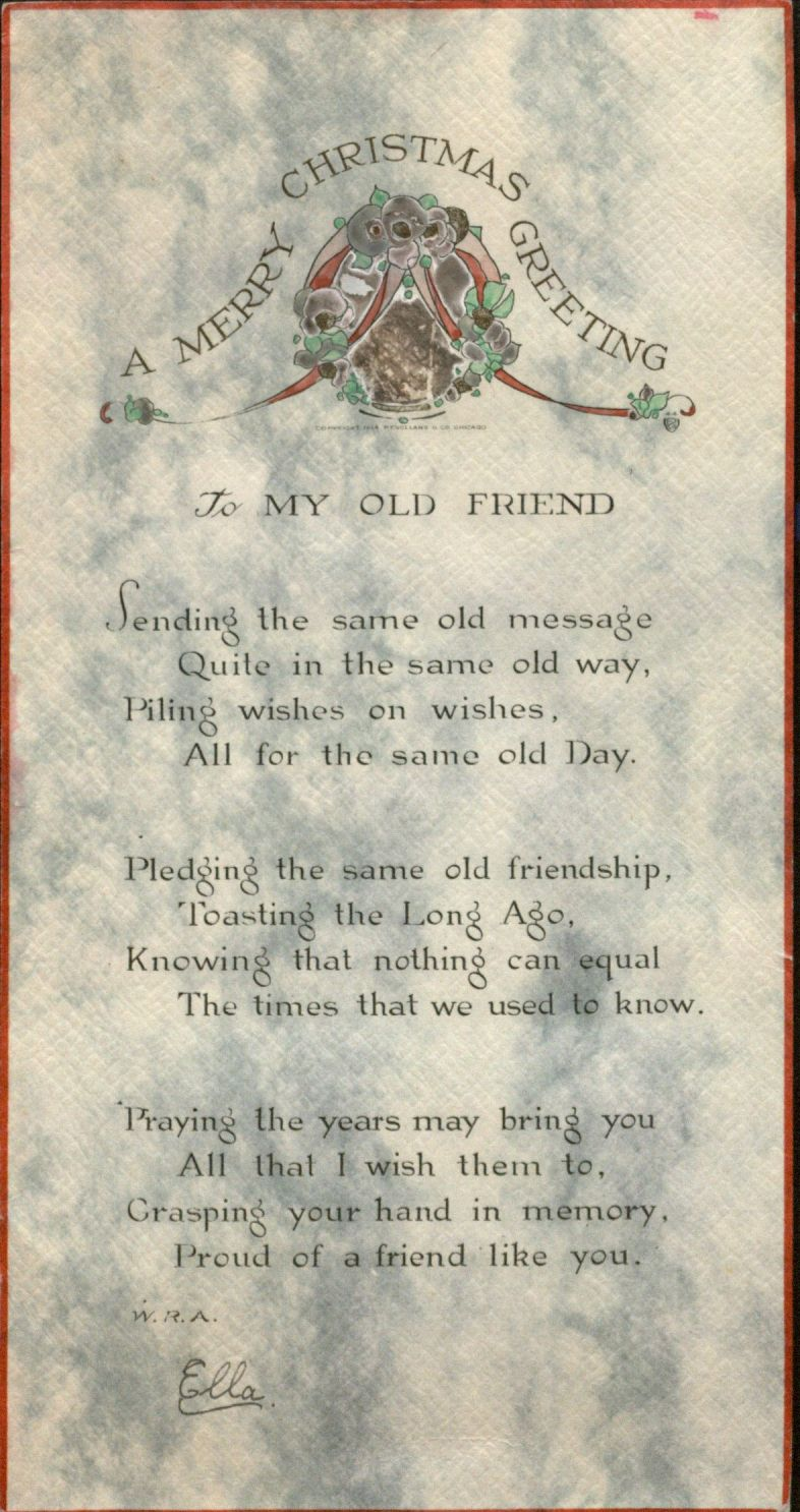 "Christmas Greeting with printed poem, ""To My Old Friend,"" 1917"