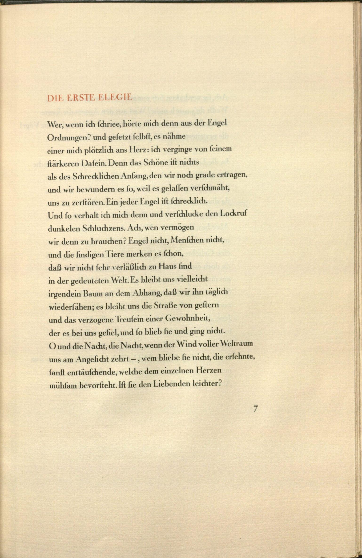 "Rainer Maria Rilke's Duineser Elegien, Leipzig: im Insel-Verlag, 1923: ""Die Erste Elegie"". Special Collections, call number: Rilke Z50."
