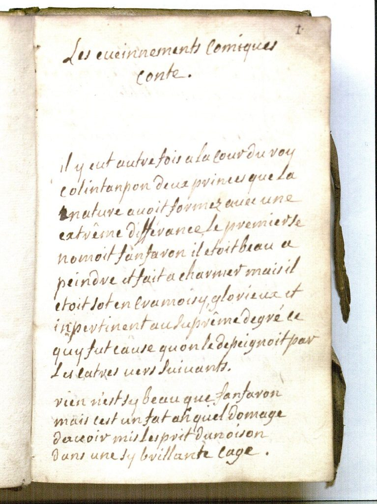 "Beginning of ""Les evenements comiques conte"", one of two literary manuscripts by Mlle de Lubert bound together in a volume."