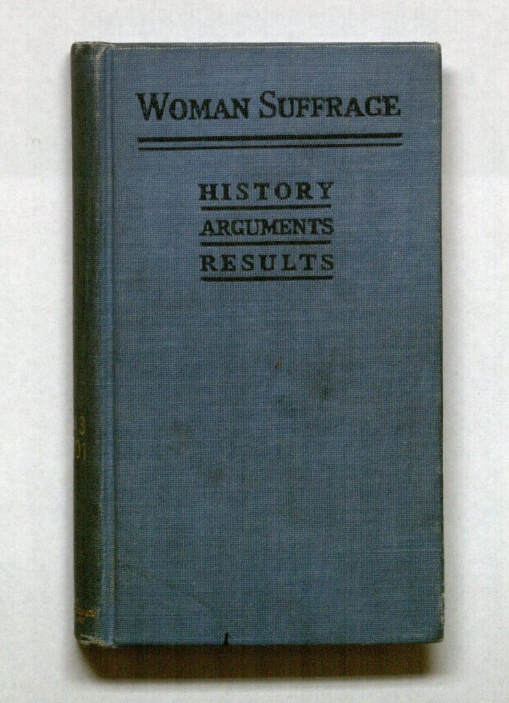 Image of the cover of Woman Suffrage: History, Arguments, and Results, 1917