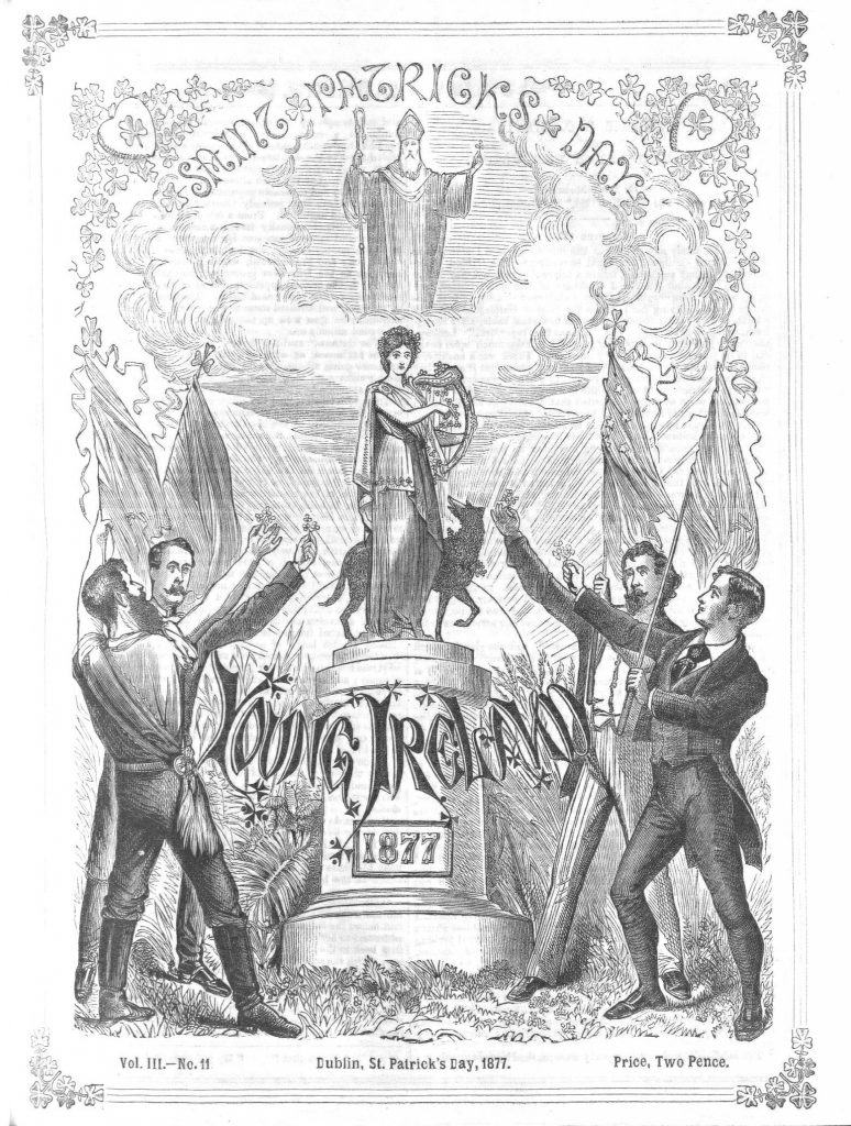 "Cover of 1877 St. Patrick's Day issue of Young Ireland, featuring four men holding up clovers to ""Erin"" with her harp and Irish Wolf Hound, with St. Patrick above in the sky"