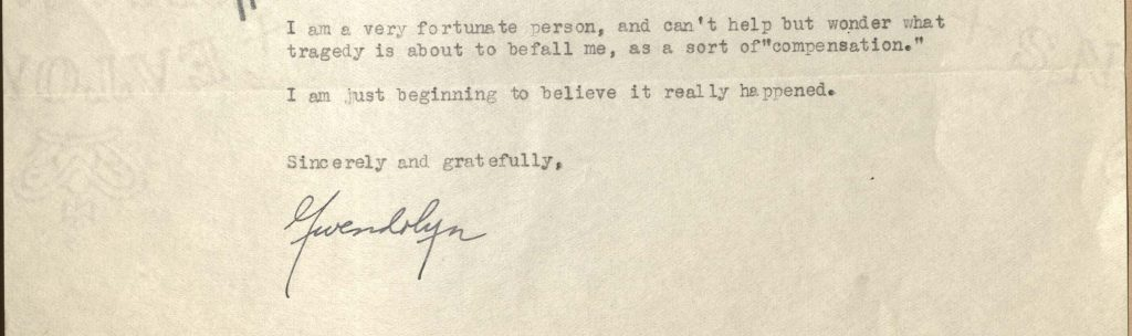 Closing of letter dated May 6, 1950 from Gwendolyn Brooks to Van Allen Bradley following her Pulitzer win, discussing her sense of disbelief.