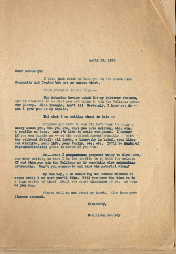 Carbon copy of lettter from letter from Van Allen Bradley to Gwendolyn Brooks, April 19, 1950, speculating that she may win the Pulitzer prize and requesting that she send biographical information for a profile